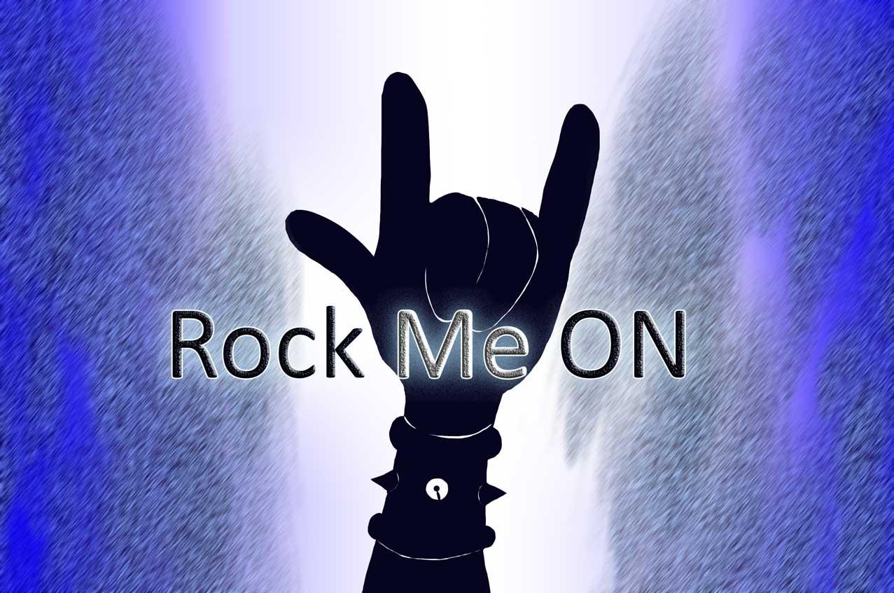 Rock Me ON