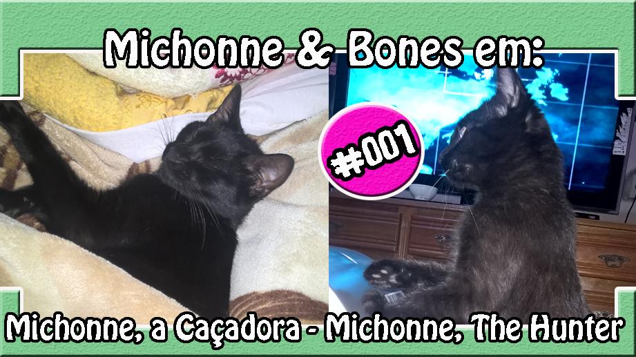 001 – M&B: Michonne, A Caçadora