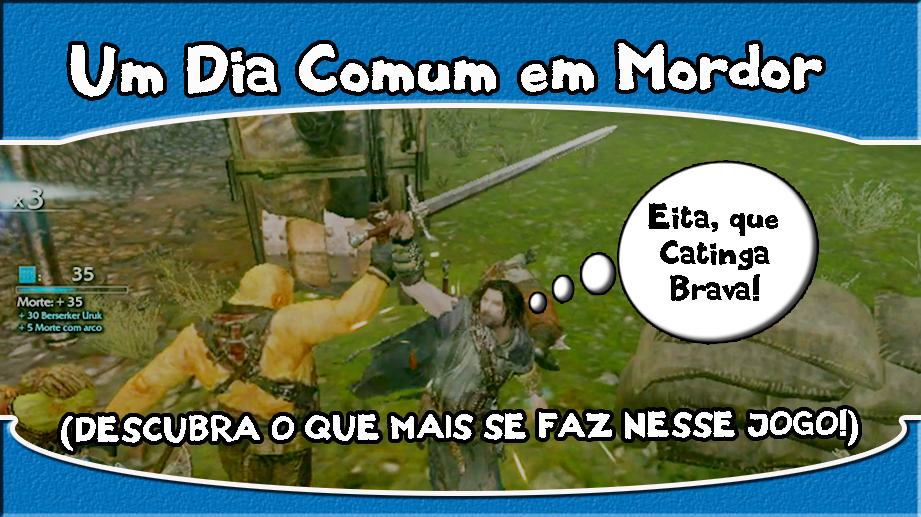 Mordor – Um Dia Comum